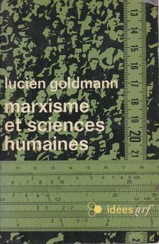 Lucien Goldmann - Marxisme et sciences humaines [antikvár]