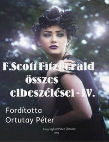 F. Scott Fitzgerald - Fitzgerald összes elbeszélései-IV. [eKönyv: epub, mobi]