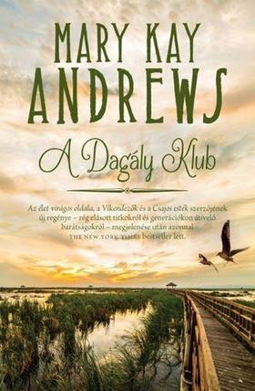 MARY KAY ANDREWS - A Dagály Klub