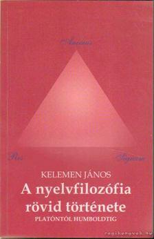 Kelemen János - A nyelvfilozófia rövid története [antikvár]