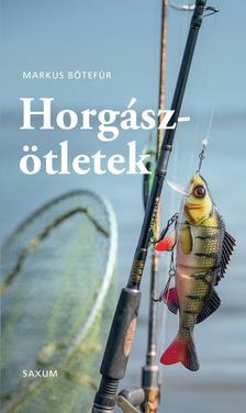 Markus Botefor - Horgászötletek