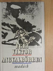 Egri Viktor - Angyalbőrben [antikvár]