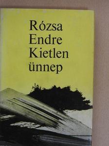 Rózsa Endre - Kietlen ünnep [antikvár]