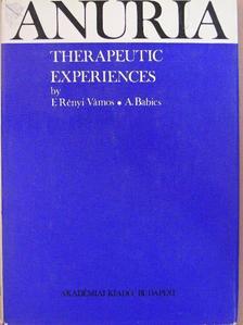 Babics András - Anuria - Therapeutic Experiences [antikvár]