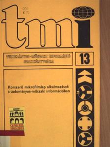 Barta Bertalan - Korszerű mikrofilmlap alkalmazások a tudományos-műszaki információban [antikvár]
