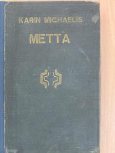 Karin Michaelis - Metta [antikvár]