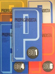 Benke József - Propagandista 1980/1-6. [antikvár]