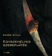 Erdős Attila - Egyszemélyes szerepjáték