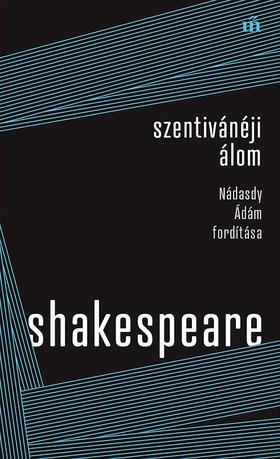 William Shakespeare - Szentivánéji álom - Nádasdy Ádám fordítása