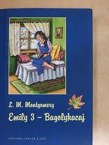 L. M. Montgomery - Emily 3. - Bagolykacaj [antikvár]