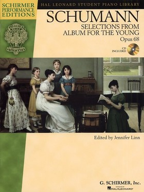 Schumann, Robert - SELECTIONS FROM ALBUM FOR THE YOUNG OP.68, CD INCLUDED