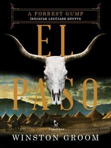 Winston Groom - El Paso ###