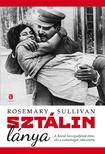 Rosemary Sullivan - Sztálin lánya