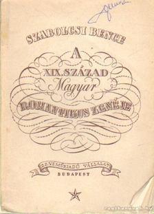 Szabolcsi Bence - A XIX. század magyar romantikus zenéje [antikvár]