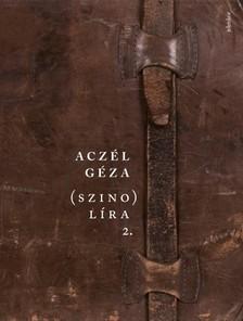 Aczél Géza - (Szino)líra 2 [eKönyv: epub, mobi]