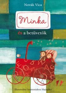 Novák Vica - Minka és betűvetők