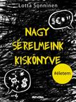 Lotta Sonninen - Nagy sérelmeink kiskönyve