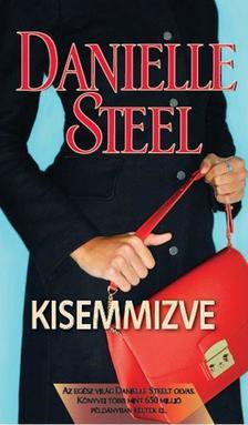 Danielle Steel - Kisemmizve