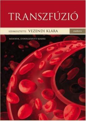 szerk.Vezendi Klára - Transzfúzió 2.kiad.