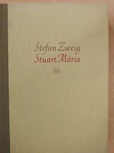 Stefan Zweig - Stuart Mária [antikvár]