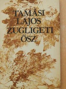 Tamási Lajos - Zugligeti ősz [antikvár]