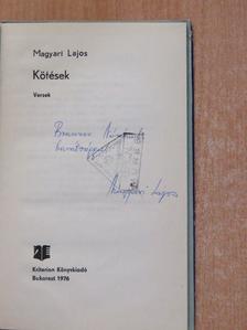 Magyari Lajos - Kötések (dedikált példány) [antikvár]