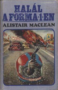 Alistair MacLean - Halál a Forma-1-en [antikvár]