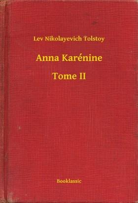Lev Tolsztoj - Anna Karénine - Tome II [eKönyv: epub, mobi]