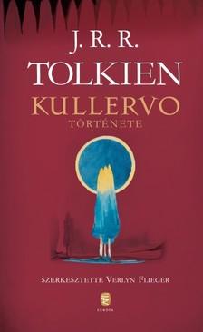 J. R. R. Tolkien - Kullervo története [eKönyv: epub, mobi]