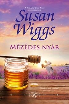 Susan Wiggs - Mézédes nyár (Bella Vista lankái 2.) [eKönyv: epub, mobi]