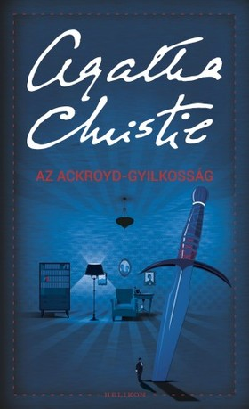 Agatha Christie - Az Ackroyd-gyilkosság [eKönyv: epub, mobi]