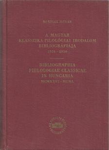 Borzsák István - A magyar klasszika-filológia irodalom bibliográfiája 1926-1950 [antikvár]