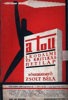 ZSOLT BÉLA - A toll I. évf. 18. sz. (1929. augusztus 18.) [antikvár]