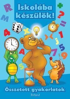 Lengyel Orsolya - Iskolába készülök! Összetett gyakorlatok