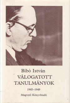 Bibó István - Válogatott tanulmányok II. kötet 1945-1949 [antikvár]
