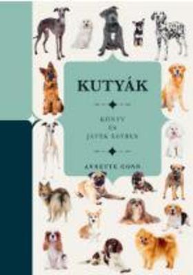 Anette Conn - Kutyák - Könyv és játék egyben
