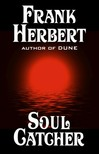 Frank Herbert - Soul Catcher [eKönyv: epub, mobi]