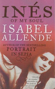 Isabel Allende - Inés of My Soul [antikvár]