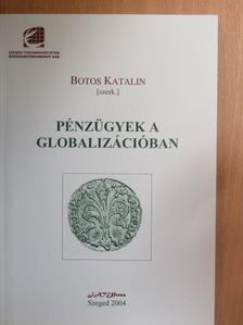 Dr. Horváth Ferenc - Pénzügyek a globalizációban [antikvár]