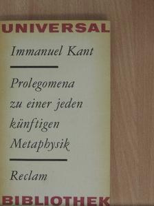 Immanuel Kant - Prolegomena zu einer jeden künftigen Metaphysik [antikvár]