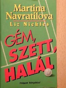Liz Nickles - Gém, szett, halál [antikvár]