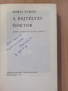 Dersi Tamás - A rejtélyes doktor (dedikált példány) [antikvár]