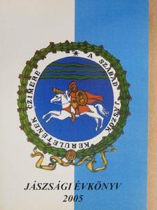 Antall József - Jászsági évkönyv 2005 [antikvár]
