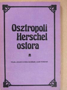 Hajdu István - Osztropoli Herschel ostora (dedikált példány) [antikvár]