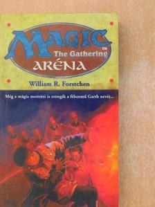 William R. Forstchen - Aréna [antikvár]