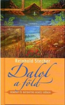 Stecher, Renhold - Dalol a föld