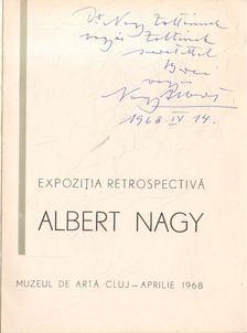 Marica, Viorica - Expozitia retrospectiva Albert Nagy (dedikált) [antikvár]