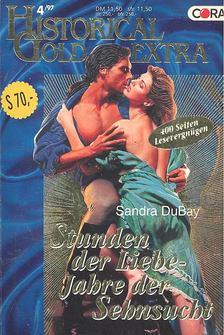DuBAY, SANDRA - Stunden der Liebe - Jahre der Sehnsucht [antikvár]