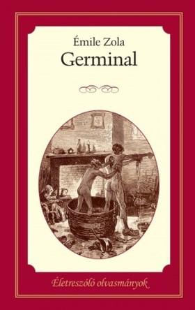 ÉMILE ZOLA - Germinal [eKönyv: epub, mobi]