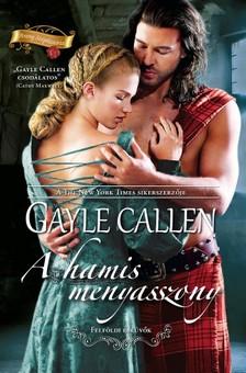 Gayle Callen - A hamis menyasszony (Felföldi esküvők 1.) [eKönyv: epub, mobi]